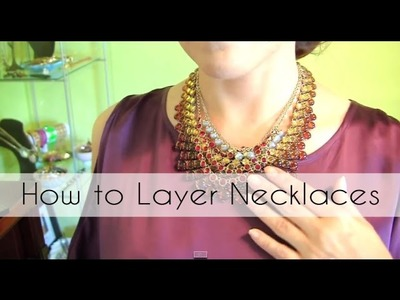 7 Ways to Layer Necklaces