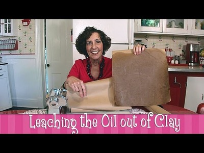 Deb's Quick Tips - How to Leach Oil out of Polymer Clay