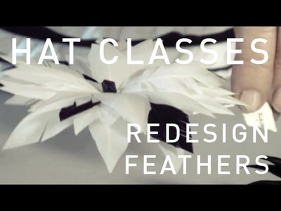 HAT CLASSES - MILLINERY HOW TO FEATHERS 2 TRAILER