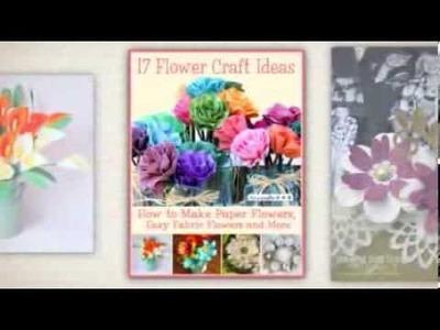 """17 Flower Craft Ideas"" free eBook from FaveCrafts"