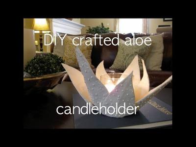 ALOE PAPER MACHE - West Elm inspired aloe candleholder