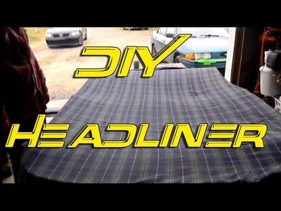 DIY Custom Headliner   Headliner Repair   Custom interior