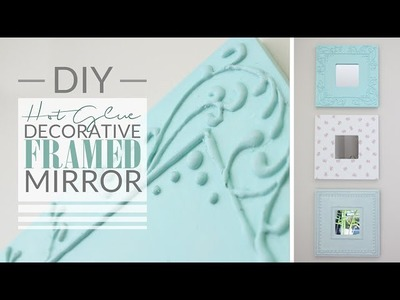 DIY Hot Glue Decorative Framed Mirror - Shabby Chic