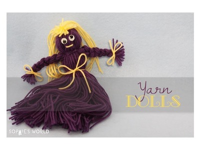 DIY Yarn Dolls | Sophie's World