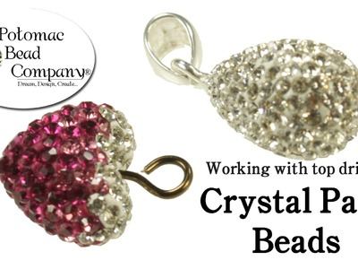 How to Work with Half Drilled Crystal Pave Beads