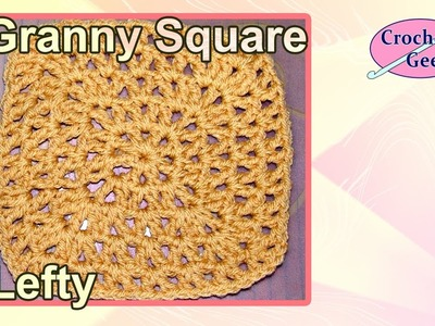Left Hand Crochet V-Stitch Granny Square Crochet Geek