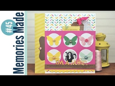 Memories Made #45 Scrapbooking Process: Mother's Day Layout