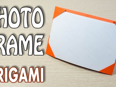 Origami Photo Frame : Picture Frame Tutorial