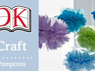 Papercraft: Tissue Paper Flower Pompoms