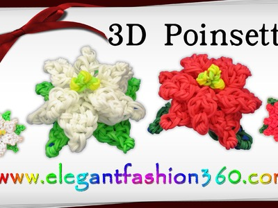 Rainbow Loom Poinsettia 3D Charm.Holiday.Christmas Flower.Ornament - How to Loom Band Tutorial