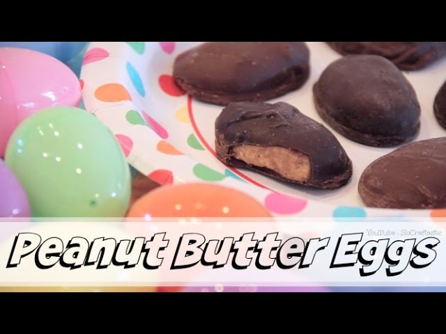 Reese's Peanut Butter Eggs How To - Easter Treat DIY