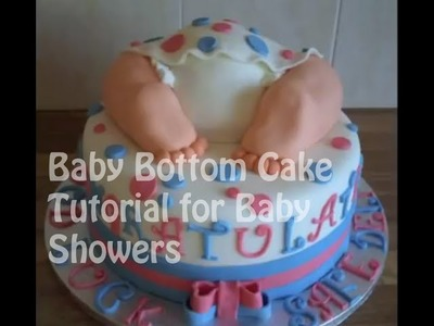 Baby Bottom Cake Tutorial for Baby Showers