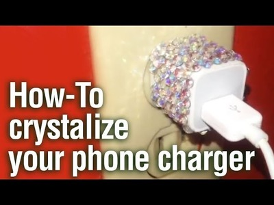 How to Add Crystals to Your Phone Charger