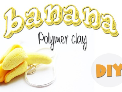 Polymer clay banana TUTORIAL (fruit bracelet part 4)