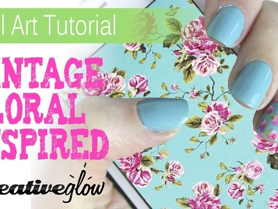 Vintage Floral Pattern Inspired Nail Art - Super Easy, Super Cute
