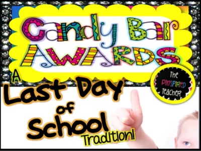Classroom Candy Bar Awards for the Last Day of School Product Preview by The Pinspired Teacher