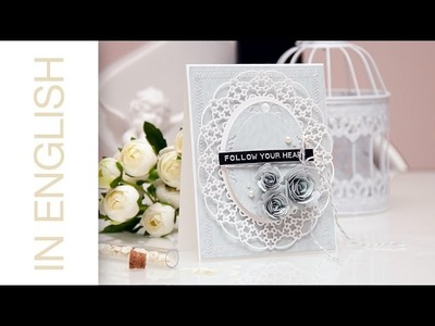 Follow Your Heart Card using Spellbinders and DCWV products