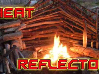 How To Build A Fire Heat Reflector For Cold Weather Survival