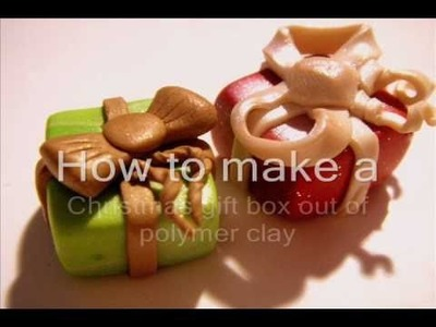 How to make a Christmas gift box from polymer clay