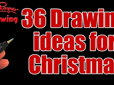 36 Drawing Ideas for Christmas