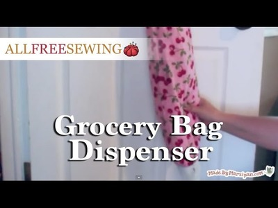 How To Make a Grocery Bag Dispenser