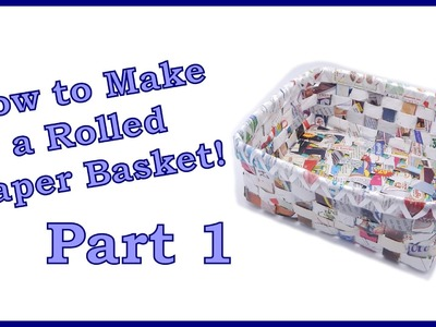 How to Make a Rolled Paper Basket Part 1 of 6 Covering the Bottom