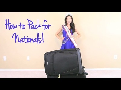 How to Pack for National American Miss Nationals