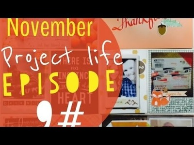 Project Life Process Video Episode 9#