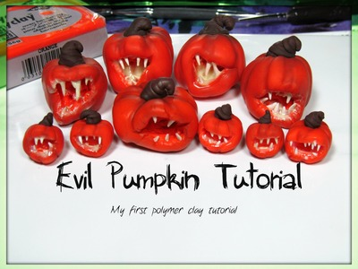 Evil Pumpkin Tutorial - Polymer clay For Halloween and.or Doll House Miniture