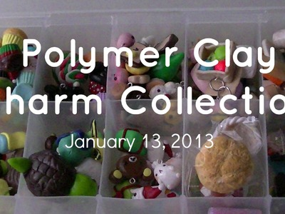 Polymer Clay Charm Collection!