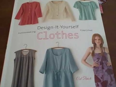 REVIEW: Design it Yourself Clothes by Cal Patch