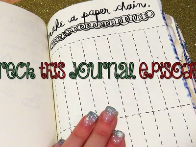 Adrianna Mary-Anne | wreck this journal series: Episode 5 (Make a Paper Chain)