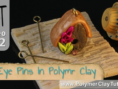 Eye Pins in Polymer Clay So They Don't Come out