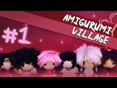 Amigurumi Village - Episode 1