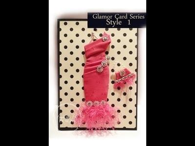 Art Dress Glamor Card Tutorial