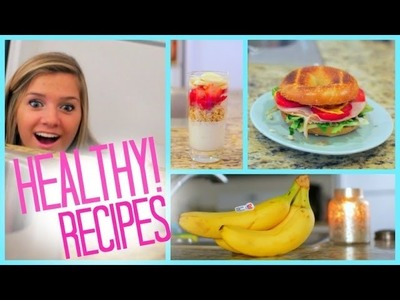 Healthy Food Ideas! Breakfast Lunch and Snacks   Fitness