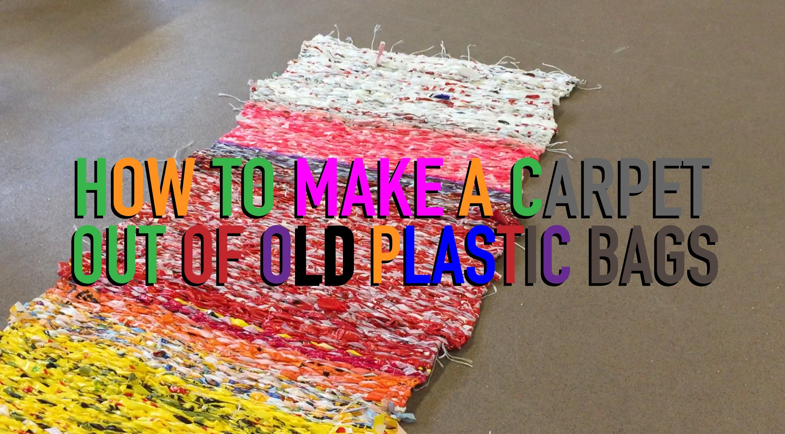How to make a carpet out of old plastic bags
