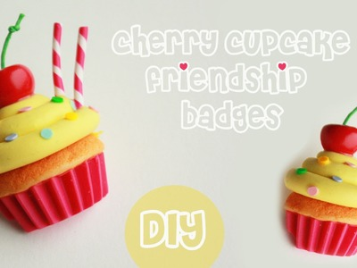 Polymer clay cherry cupcake friendship badges TUTORIAL | cupcakes project part 6