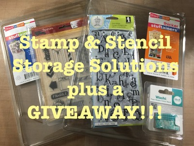Stamp and Stencil Storage Plus a Giveaway [CLOSED]