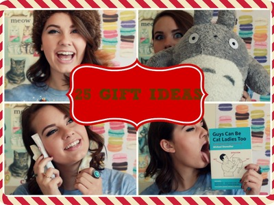25 Christmas Gift Ideas!
