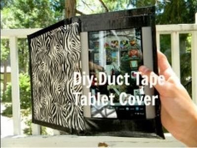 How To Make A Duct Tape Tablet Cover For Any Tablet