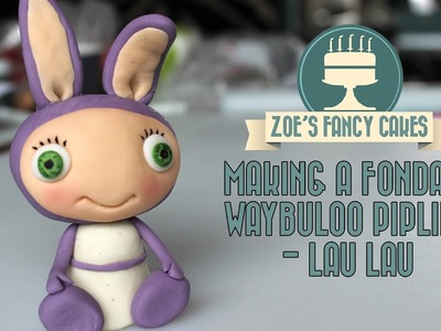 How to make a fondant waybuloo pipling Lau Lau (purple) How To Tutorial Zoes Fancy Cakes