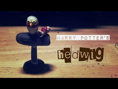 Tutoial : Polymer Clay Harry Potter's Owl Hedwig