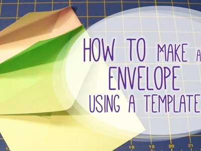 How to Make an Envelope Using a Template