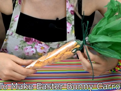 How to Make Easter Bunny Carrots - Great Easter Gift Idea