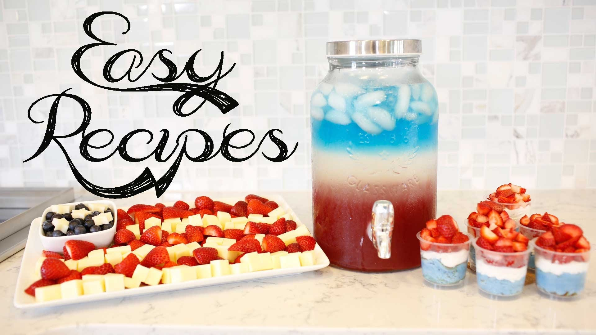 Easy 4th of July - Independence Day Treats & Snacks | ANNEORSHINE