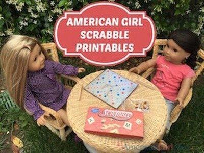 How to make an American Girl Scrabble Board