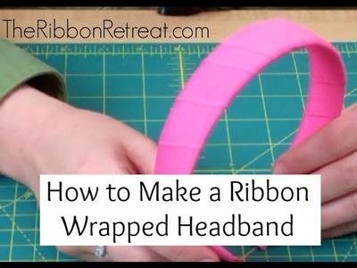 How to Wrap a Headband with Ribbon - TheRibbonRetreat.com