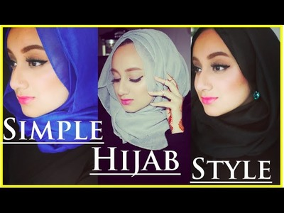 SIMPLE AND EASY HIJAB TUTORIAL (3 styles)