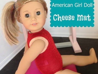 How to make an Incline Mat for your American Girl Doll